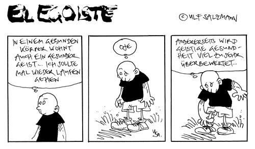 El Egoiste: Lauf