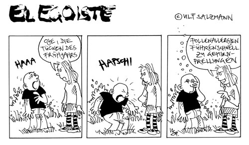 El Egoiste: Tücke