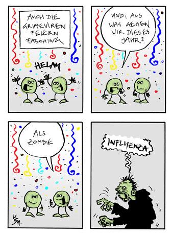 Flausen: Influenza